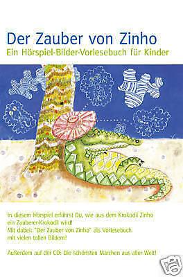 Kinder Hörspiel CD Der Zauber Von Zinho ein Kinder Hör-Vorlesebuch