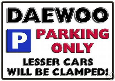 Large Aluminium DAEWOO Parking Sign All Models